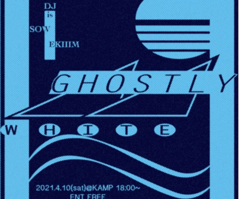 『GHOSTLY WHITE