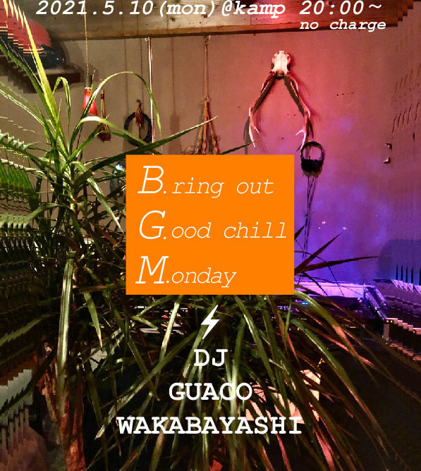 B.G.M. Bring out Good chill Monday